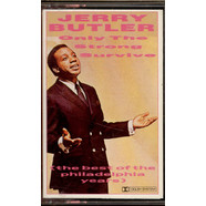 Jerry Butler - Only The Strong Survive (The Best Of The Philadelphia Years)