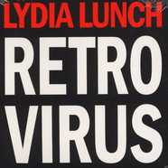 Lydia Lunch - Retrovirus