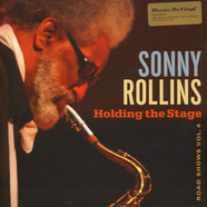Sonny Rollins - Holding The Stage (Road Shows Volume 4)