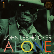 John Lee Hooker - Alone Volume 1