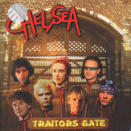 Chelsea - Traitors Gate Clear Vinyl Edition