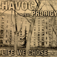 Havoc Feat Prodigy - Life We Chose (Mobb Deep Remix)