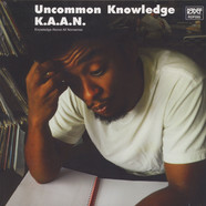K.A.A.N. - Uncommon Knowledge