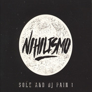 Sole & DJ Pain 1 - Nihilismo