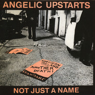 Angelic Upstarts - Not Just A Name