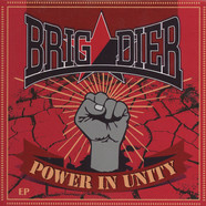 Brigadier - Power In Unity
