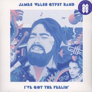 James Walsh Gypsy Band - I've Got The Feelin
