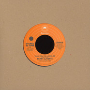 Betty Lavette - You Made A Believer Out Of Me / Thank You For LovingTa