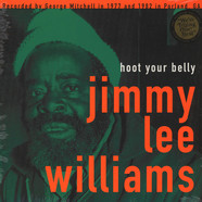 Jimmy Lee Williams - Hoot Your Belly