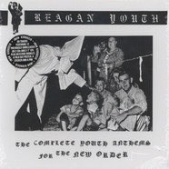 Reagan Youth - Complete Youth Anthems