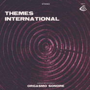Orgasmo Sonore - Themes International