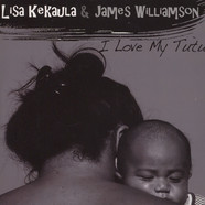 James Williamson & Lisa Kekaula - I Love My Tutu