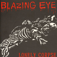 Blazing Eye - Brain/lonely Corpse
