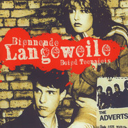 Adverts, The - Songs From The Movie Brennende Langeweile