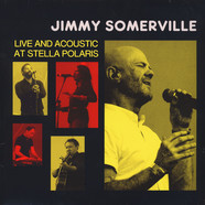 Jimmy Somerville - Live And Acoustic At Stella Polaris