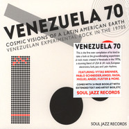 Soul Jazz Records presents - Venezuela 70:Cosmic Visions Of A Latin American Earth – Venezuelan Experimental Rock in the 1970s