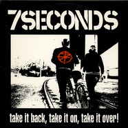 7 Seconds - Take It Back, Take It On, Take It Over