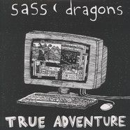 Sass Dragons - True Adventure