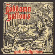 Goddamn Gallows - Gutterbillyblues