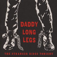 Daddy Long Legs - The Stranger Rides Tonight