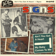 Signs - Ain't You Got A Heart / My Baby Comes To Me