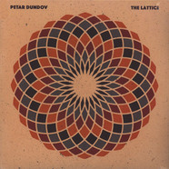 Petar Dundov - The Lattice Feat. Frank Wiedemann