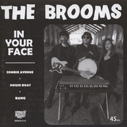 Brooms - In Your Face Black Vinyl Edition