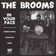 Brooms - In Your Face Colored Vinyl Edition