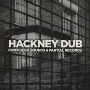Conscious Sounds & Partial Records - Hackney Dub