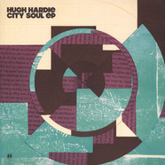 Hugh Hardie - City Soul EP