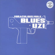Miraculous Mule - Blues Uzi Blue Vinyl Edition