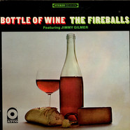 Fireballs Featuring Jimmy Gilmer, The - Bottle Of Wine