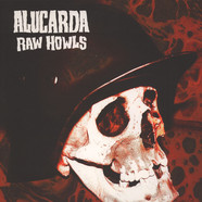 Alucarda - Raw Howls Oxblood Colored Vinyl Edition