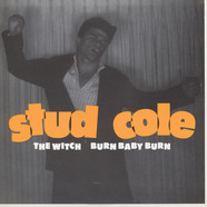 Stud Cole - The Witch / Burn Baby Burn