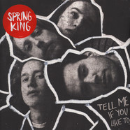 Spring King - Tell Me If You Like To Black Vinyl Edition