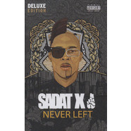 Sadat X - Never Left Deluxe Edition