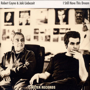 Robert Coyne With Jaki Liebezeit - I Still Have This Dream