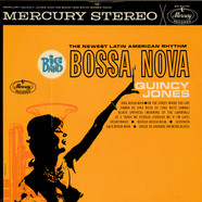 Quincy Jones And His Orchestra - Big Band Bossa Nova