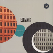 Telemark - Input / Out