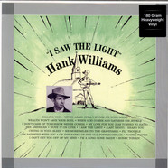 Hank Williams - I Saw The Light 180g Vinyl Edition
