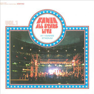 Fania All Stars - Live At Yankee Stadium: Volume 1