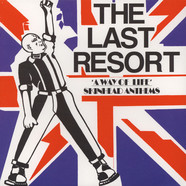 Last Resort, The - A Way Of Life: Skinhead Anthems