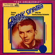 Frank Sinatra with the Tommy Dorsey Orchestra - The Originals