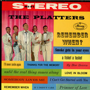 The Platters - Remember When?
