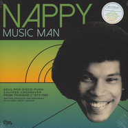 V.A. - Nappy Music Man; Soul-Pop-Disco-Funk-Calypso-Crossover 1975-1981