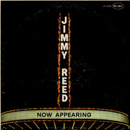 Jimmy Reed - Now Appearing