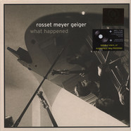 Rosset Meyer Geiger - What Happended