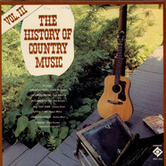 V.A. - The History Of Country Music - Volume III