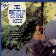 V.A. - The History Of Country Music Volume I