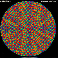 Caribou - Swim Remixes